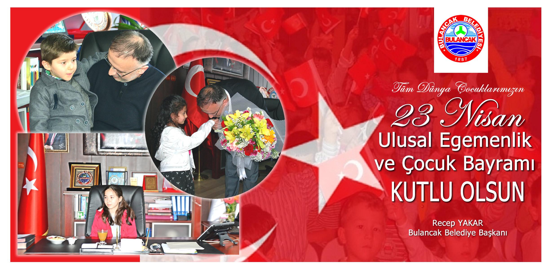 Başkan Yakar'dan 23 Nisan Ulusal Egemenlik ve Çocuk Bayramı Mesajı